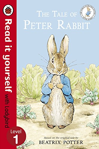 The Tale of Peter Rabbit - Read It Yourself with Ladybird: Level 1 By Beatrix Potter