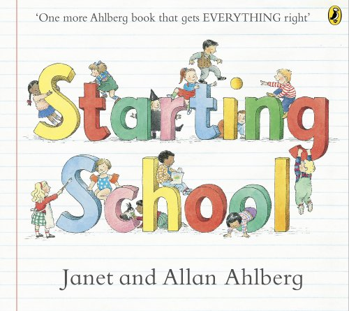 Starting School (Picture Puffins) By Allan Ahlberg