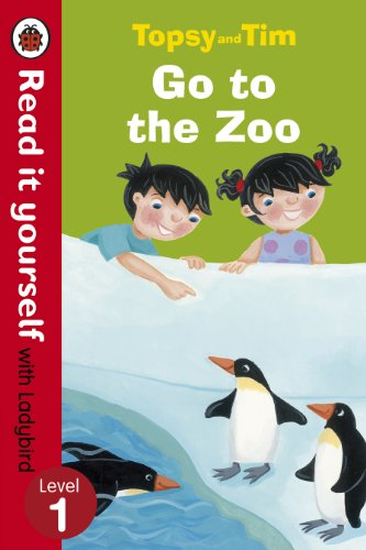 Topsy and Tim Go to the Zoo - Read it Yourself with Ladybird: Level 1 by Jean Adamson