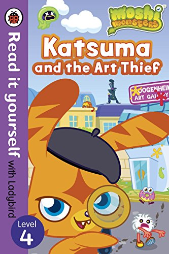 Moshi Monsters: Katsuma and the Art Thief - Read it yourself with Ladybird By Ladybird