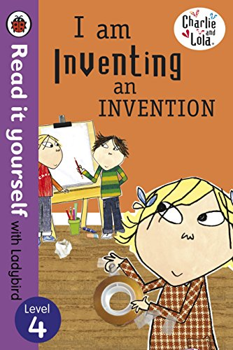 Read It Yourself With Ladybird: Level 4: Charlie And Lola: IAm By Lauren Child