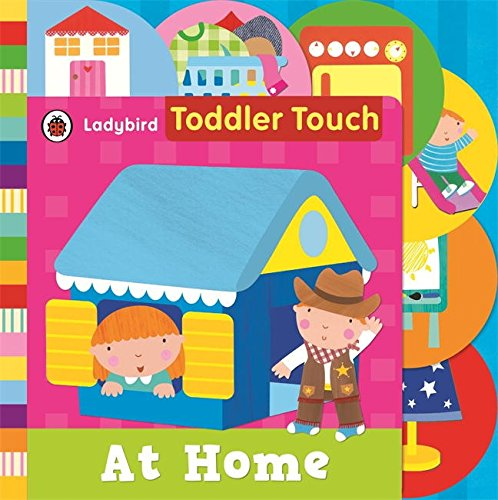 Toddler Touch: At Home By Richard Dungworth