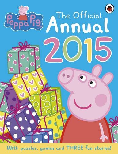 Peppa Pig: The Official Annual 2015 By Mark Baker