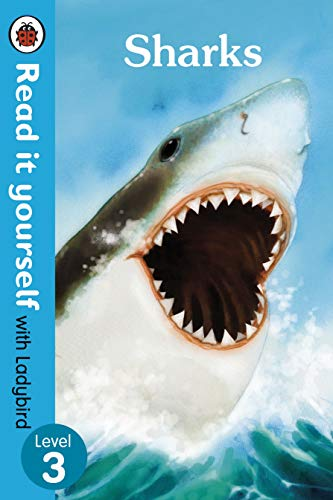 Sharks - Read it yourself with Ladybird: Level 3 (non-fiction) By Ladybird