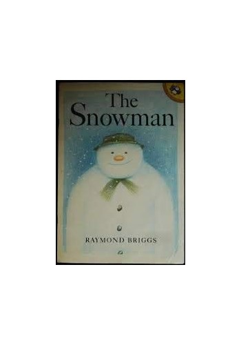The Snowman By Raymond Briggs