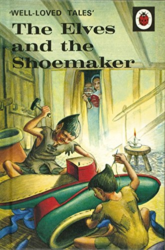 Well-Loved Tales: The Elves and the Shoemaker By Robert (I) Lumley