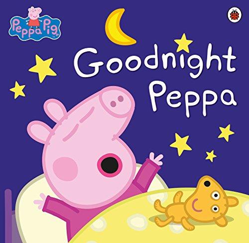 Peppa Pig: Goodnight Peppa By Peppa Pig