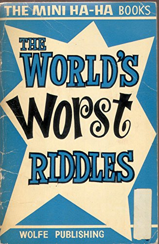 World's Worst Riddles By J.Burn Bailey