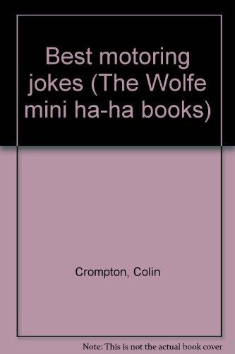 Best Motoring Jokes By Edited by Colin Crompton