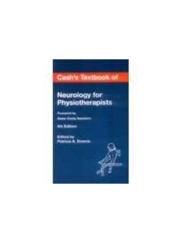 Textbook of Neurology for Physiotherapists By Joan E. Cash
