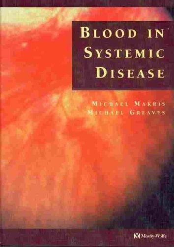 Blood in Sytemic Disease By M. Makris
