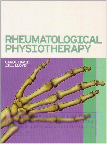 Rheumatological Physiotherapy By Carol David