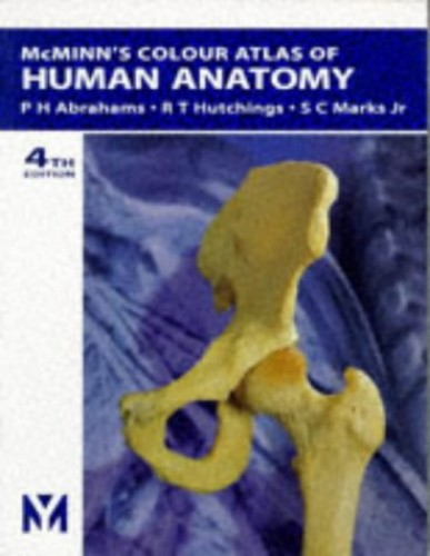 Colour Atlas of Human Anatomy By Robert M. H. McMinn