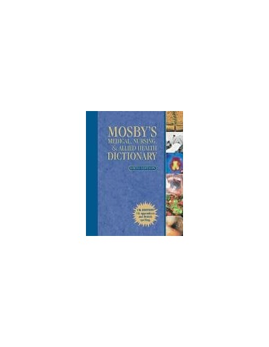 Mosby's Medical, Nursing and Allied Health Dictionary By Mosby