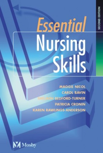 Essential Nursing Skills by Maggie Nicol