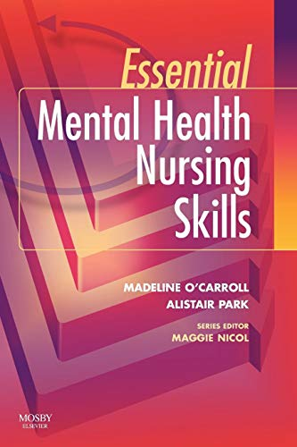 Essential Mental Health Nursing Skills By Madeline O'Carroll