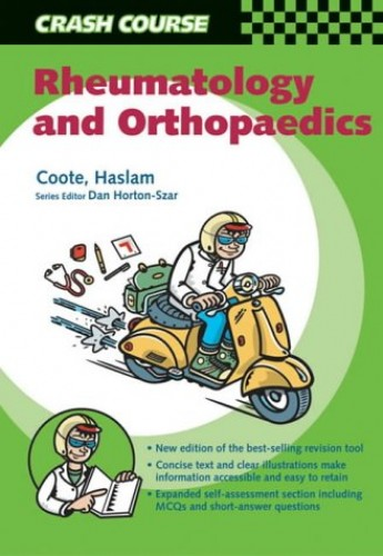 Crash Course: Rheumatology and Orthopaedics (Crash Course-UK) By Annabel Coote