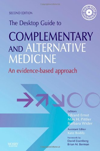 The Desktop Guide to Complementary and Alternative Medicine By Edited by Professor Edzard Ernst