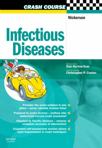 Crash Course: Infectious Diseases By Emma Nickerson