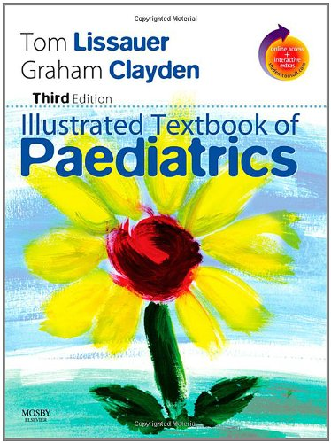 Illustrated Textbook of Paediatrics: With STUDENT CONSULT Online Access By Tom Lissauer