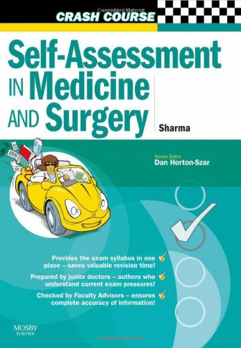Crash Course:  Self-Assessment in Medicine and  Surgery: SBAs and EMQs in Medicine and Surgery by Neel Sharma