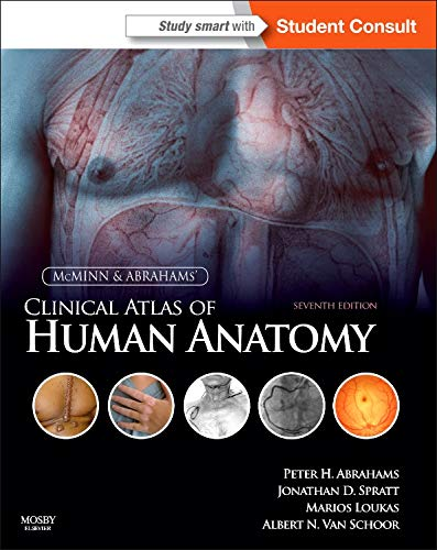 McMinn and Abrahams' Clinical Atlas of Human Anatomy: with STUDENT CONSULT Online Access, 7e By Peter H. Abrahams