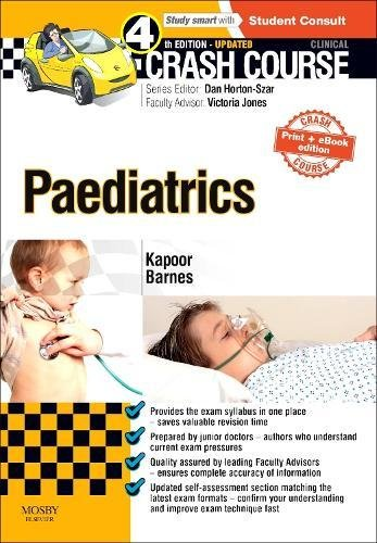 Crash Course Paediatrics by Rajat Kapoor