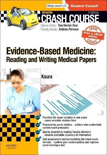 Crash Course Evidence-Based Medicine: Reading and Writing Medical Papers Updated Print + eBook edition, 1e By Dr. Amit Kaura