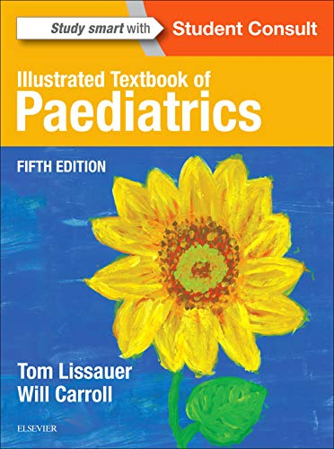 Illustrated Textbook of Paediatrics, 5e By Tom Lissauer