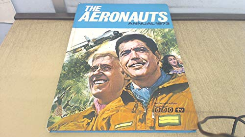 THE AERONAUTS ANNUAL 1973. By Jean-Michael. Charlier