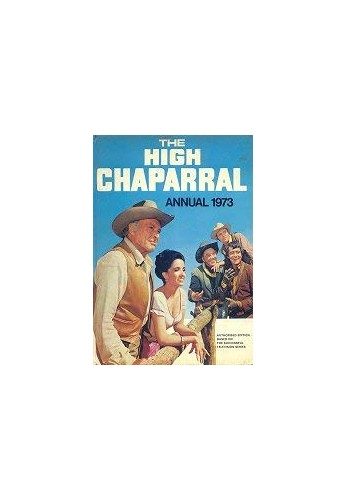 The High Chaparral Annual 1973 By Unknown