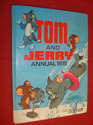 TOM AND JERRY ANNUAL 1975 By No Author