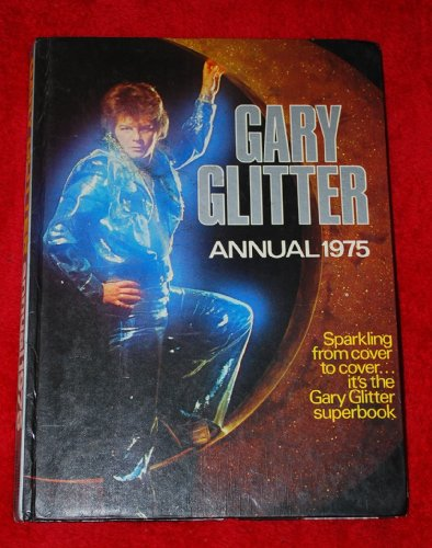 GARY GLITTER ANNUAL 1975 by Unknown Author