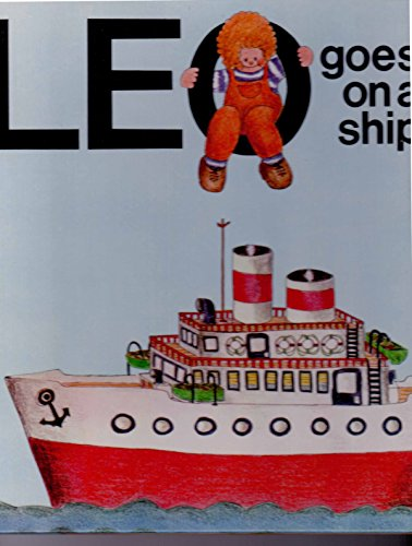 Leo Goes on a Ship By Brenda Apsley