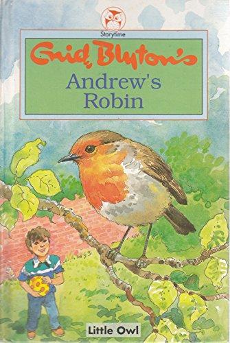 Andrew's Robin By Enid Blyton