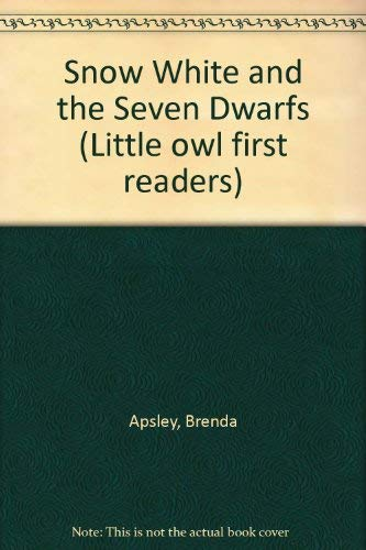 Snow White and the Seven Dwarfs By Brenda Apsley
