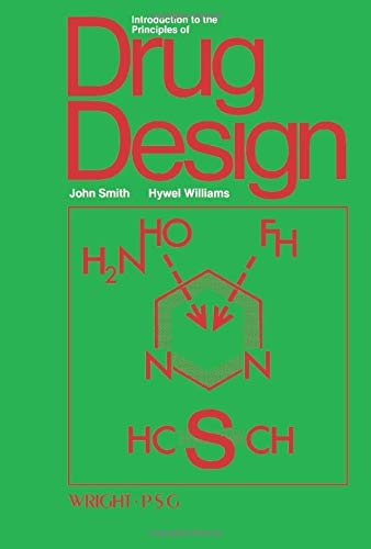 Introduction to the Principles of Drug Design By H. John Smith