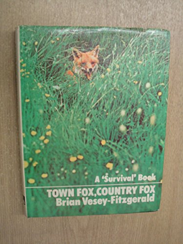 Town Fox, Country Fox By Brian Seymour Vesey-Fitzgerald