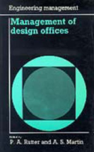 Management of Design Offices By P.A. Rutter
