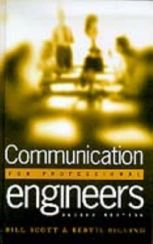 Communication for Professional Engineers, 2nd edition By Bill Scott