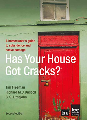 Has Your House Got Cracks?: A Homeowner's Guide to Subsidence and Heave Damage By Tim Freeman