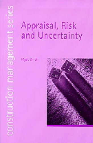 Appraisal, Risk and Uncertainty (construction management series) (student paperbacks) By Nigel J. Smith