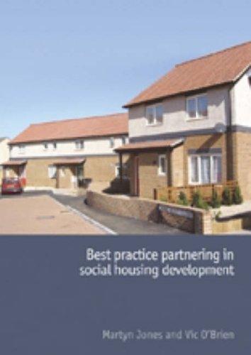 Best Practice in Social Housing Development By Martyn Jones