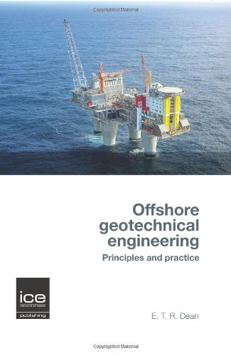 Offshore Geotechnical Engineering By E. T. Richard Dean