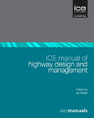 ICE Manual of Highway Design and Management By Ian Walsh