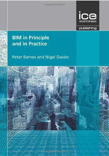 BIM in Principle and Practice by Peter Thomas Barnes