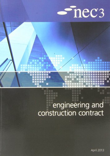 NEC3 Engineering and Construction Contract (ECC) By Edited by NEC