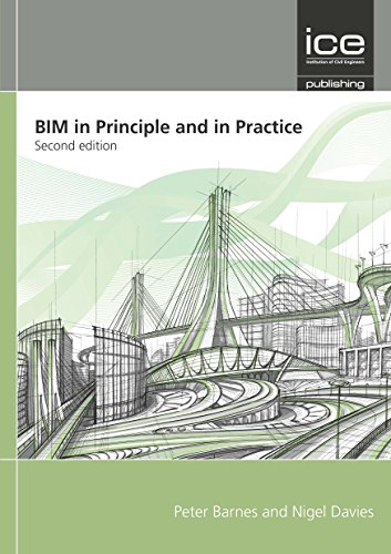 BIM in Principle and in Practice, 2nd Edition By Peter Barnes, Dr (Former General Manager Survive)