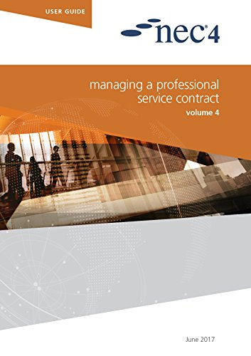 NEC4: Managing a Professional Service Contract By NEC NEC