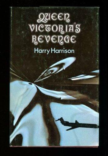 Queen Victoria's Revenge By Harry Harrison